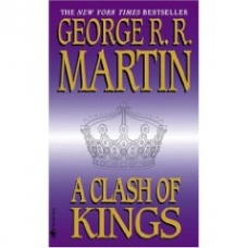 Martin. A Clash of Kings