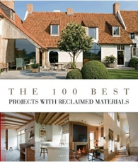 The 100 Best Projects with Reclaimed Materials