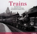 The Early Years: Trains