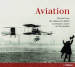 The Early Years: Aviation
