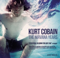 Kurt Cobain: The Nirvana Years