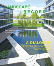Landscape Record: A Dialog between Landscape and Architecture