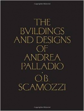 The Buildings and Designs of Andrea Palladio