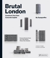 Brutal London. Construct Your Own Concrete Capital