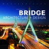 Bridge. Architecture + Design