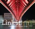 Link it! Masterpieces of Bridge Design