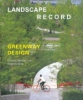 Landscape Record: Greenway Design