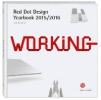 Working: Red Dot Design Yearbook 2015/2016