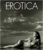 Erotica 1. The Nude in Contemporary Photography