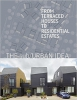The Sub/Urban Idea. From Terraced Houses to Residential Estates