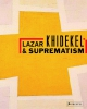 Lazar Khidekel and Suprematism
