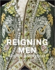 Reigning Men: Fashion in Menswear, 1715-201