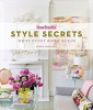 House Beautiful. Style Secrets. What Every Room Needs