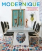 Modernique. Inspiring Interiors Mixing Vintage and Modern Style