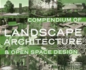 Compendium of Landscape Architecture & Open Space Design Braun