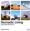 Nomadic Living: Relocatable Residences