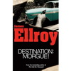 Ellroy Destination Morgue